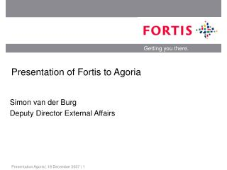 Presentation of Fortis to Agoria