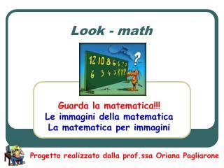 Look - math