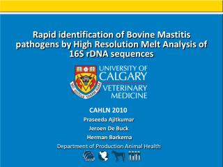 Rapid identification of Bovine Mastitis pathogens by High Resolution Melt Analysis of 16S rDNA sequences