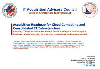 Acquisition Roadmap for Cloud Computing and Consolidated IT Infrastructure