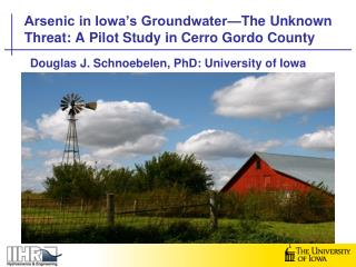 Arsenic in Iowa's Groundwater—The Unknown Threat: A Pilot Study in Cerro Gordo County
