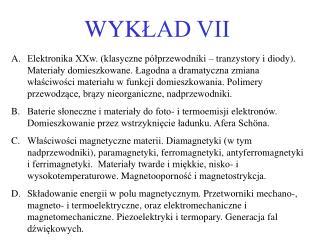 WYK ŁAD VII