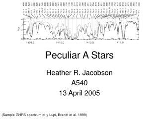Peculiar A Stars