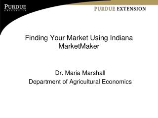 Finding Your Market Using Indiana MarketMaker