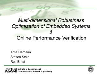 Multi-dimensional Robustness Optimization of Embedded Systems & Online Performance Verification