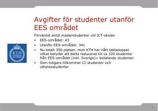Avgifter för studenter utanför EES området