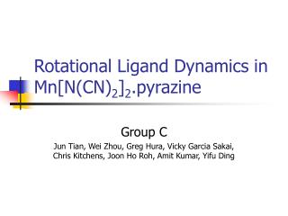 Rotational Ligand Dynamics in Mn[N(CN) 2 ] 2 .pyrazine
