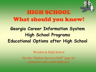 HIGH SCHOOL What should you know!