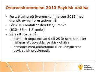 Överenskommelse 2013 Psykisk ohälsa