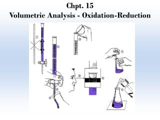 Chpt. 15 Volumetric Analysis - Oxidation-Reduction