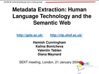 Metadata Extraction: Human Language Technology and the Semantic Web