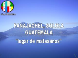 PANAJACHEL, SOLOLA GUATEMALA