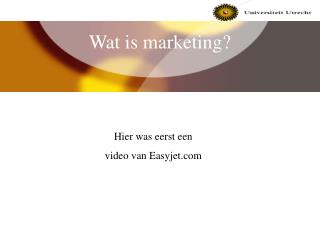 Wat is marketing