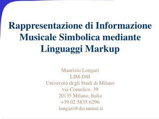Rappresentazione di Informazione Musicale Simbolica mediante Linguaggi Markup