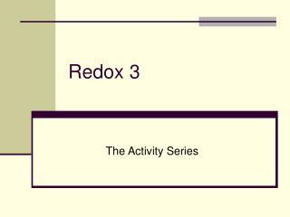Redox 3