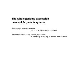 The whole genome expression  array of  Serpula lacrymans Array design and data analysis