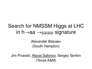 Search for NMSSM Higgs at LHC in h → aa  → mmmm  signature