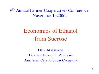 9 Th  Annual Farmer Cooperatives Conference November 1, 2006