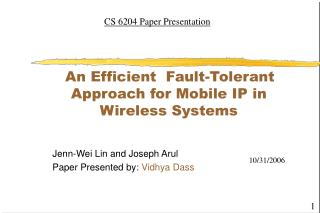 An Efficient  Fault-Tolerant              Approach for Mobile IP in         Wireless Systems
