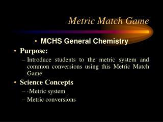 Metric Match Game