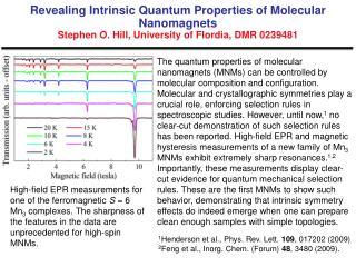 1 Henderson et al., Phys. Rev. Lett.  109 , 017202 (2009)