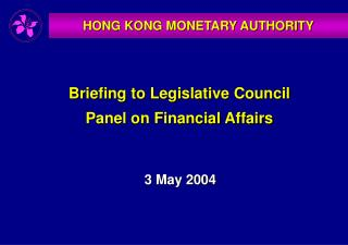 HONG KONG MONETARY AUTHORITY