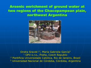 Arsenic enrichment of ground water at two regions of the Chacopampean plain, northwest Argentin a