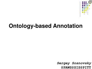 Ontology-based Annotation