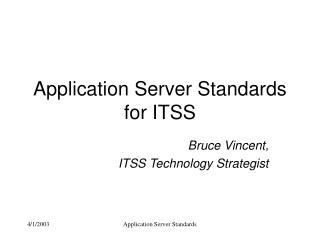 Application Server Standards for ITSS