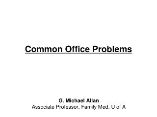 Common Office Problems