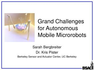Grand Challenges for Autonomous Mobile Microrobots