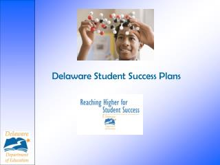 Delaware Student Success Plans