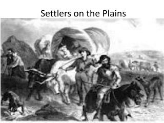 Settlers on the Plains