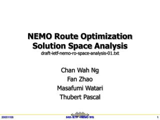 NEMO Route Optimization Solution Space Analysis draft-ietf-nemo-ro-space-analysis-01.txt