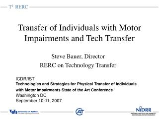 Transfer of Individuals with Motor Impairments and Tech Transfer