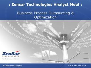 : Zensar Technologies Analyst Meet : Business Process Outsourcing & Optimization