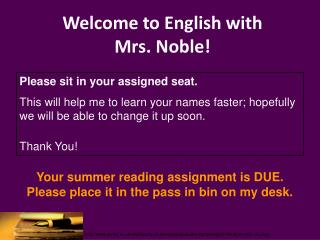 Welcome to English with  Mrs. Noble!