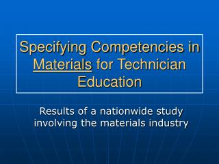 Specifying Competencies in Materials for Technician  Education