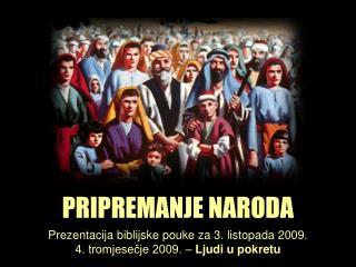 PRIPREMANJE NARODA