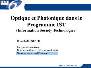 Optique et Photonique dans le Programme IST (Information Society Technologies)