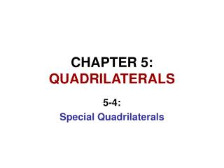 CHAPTER 5:  QUADRILATERALS