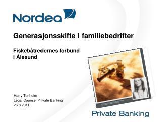 Generasjonsskifte i familiebedrifter Fiskebåtredernes forbund i Ålesund