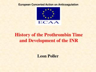History of the Prothrombin Time and Development of the INR