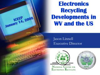 Electronics Recycling Developments in WV and the US