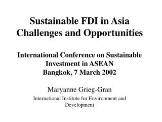 Maryanne Grieg-Gran  International Institute for Environment and Development