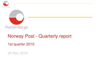 Norway Post - Quarterly report  1st quarter 2010