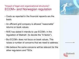 """Impact of legal and organizational structures"":  ECOM+ and Norwegian regulation"