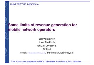 Some limits of revenue generation for mobile network operators