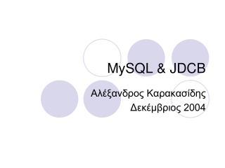 MySQL & JDCB