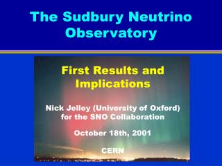 The Sudbury Neutrino Observatory